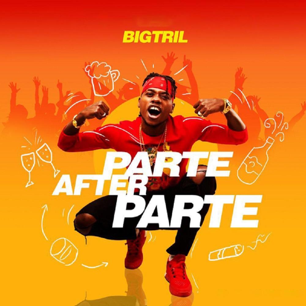 Parte After Parte - BigTrill