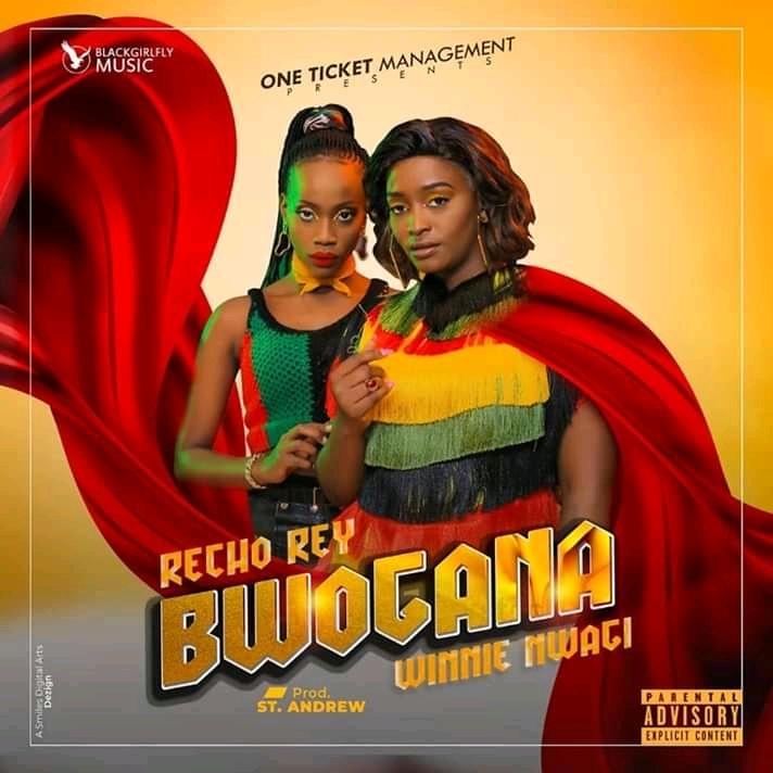 Bwogana - Recho Rey ft Winnie Nwagi