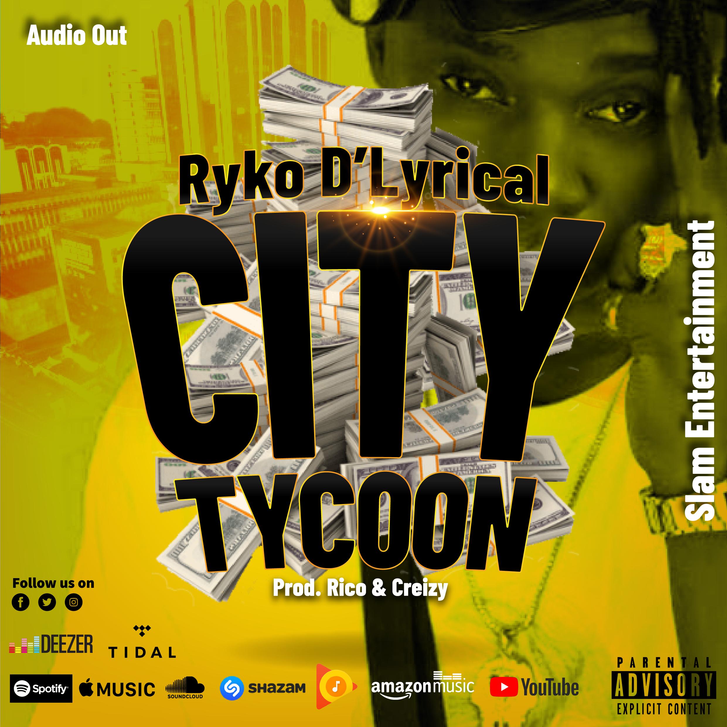 City Tycoon - Ryko Dlyrical