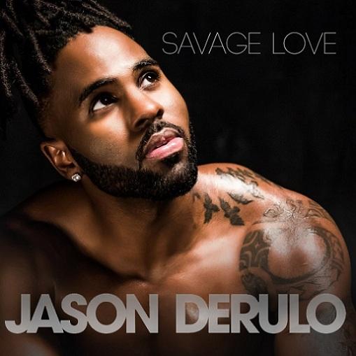 SavageLove - Jawsh 685 & Jason Derulo