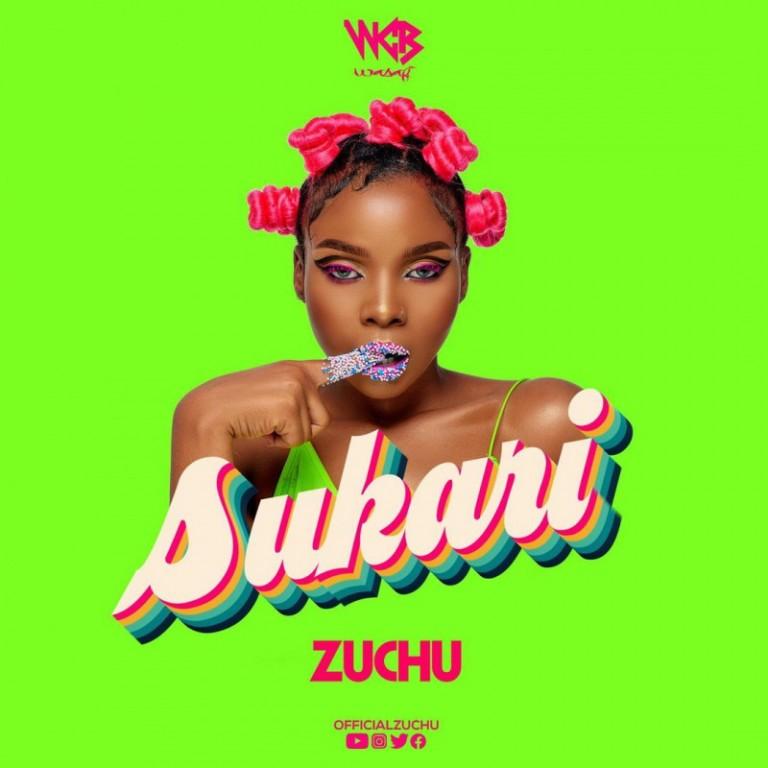 Sukari - Zuchu