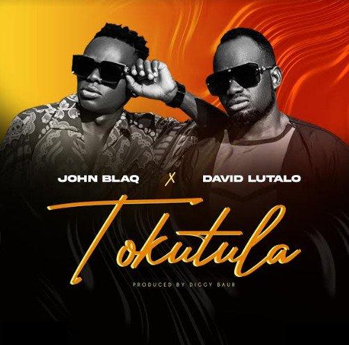 Tokutula - John Blaq ft David Lutalo