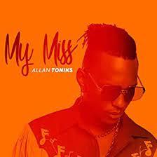 My Miss - Allan Toniks